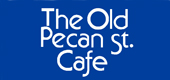 Old Pecan St. Cafe